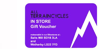 Gift Vouchers - All Terrain Cycles offer gift vouchers for your friends or loved one, why not allow them to choose for themselves what they need.